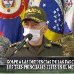 Golpe a las disidencias de las FARC: capturan a los tres principales jefes en el Meta